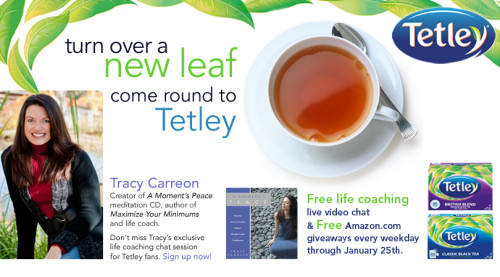 Tracy Carreon, Tetley Tea, Turn Over a New Leaf, Tetley USA, Tea, Healthy Living, Free Life Coaching
