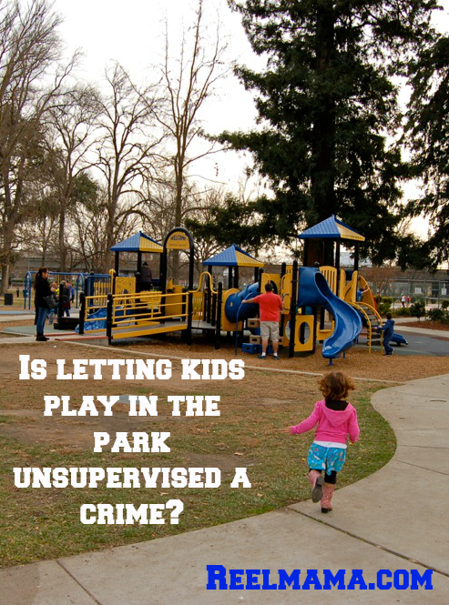 Is letting kids play in the park unsupervised a crime?