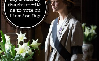 Remembering the Suffragettes: Why I take my daughter with me to vote on Election Day