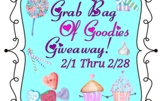 Enter our Grab Bag Of Goodies Giveaway! 3 winners ~ Ends 2/28/16