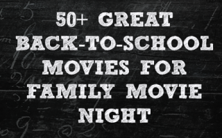 50 Back to School movies for your family movie night