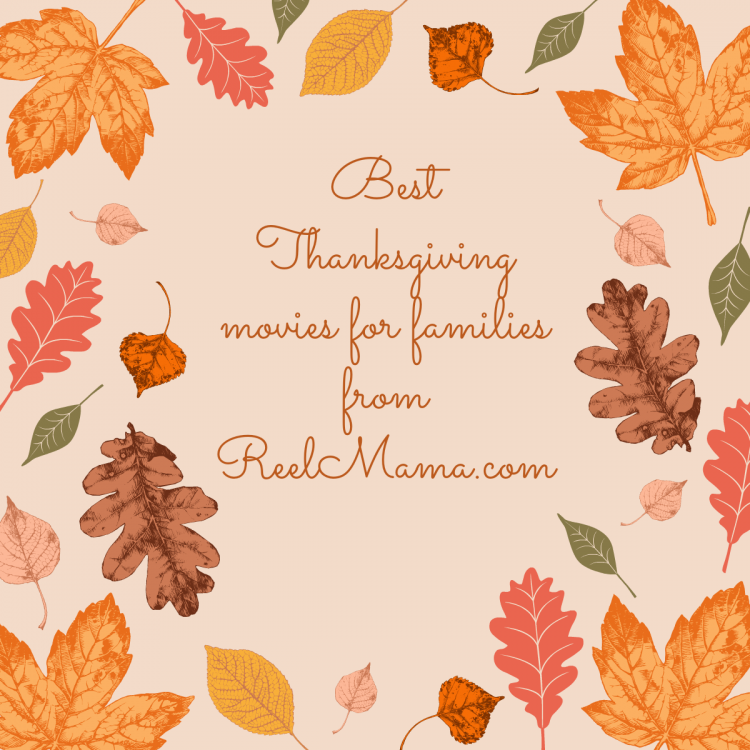 Best Thanksgiving movies for families