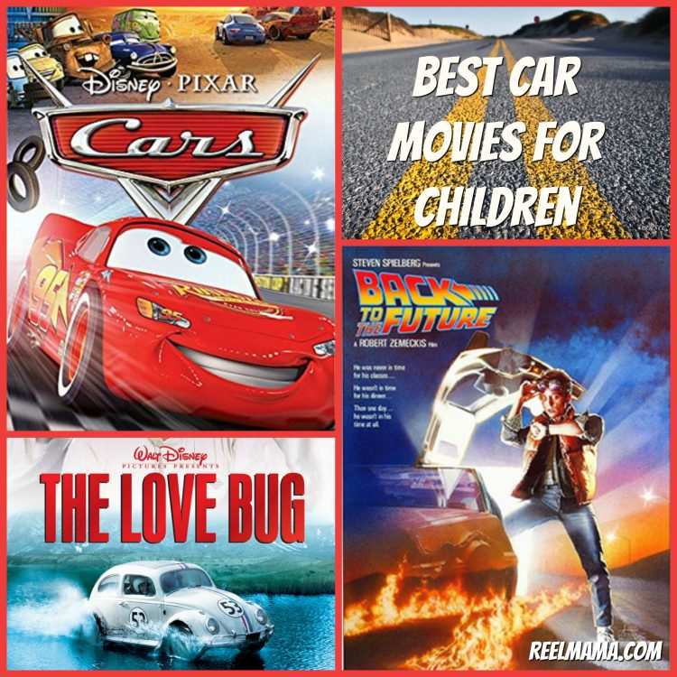 Best car movies for children from ReelMama.com