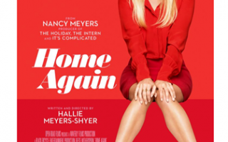 Boston, get free passes to Reese Witherspoon's HOME AGAIN