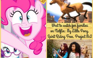 What to watch for families on Netflix: My Little Pony, Spirit Riding Free, Project Mc2