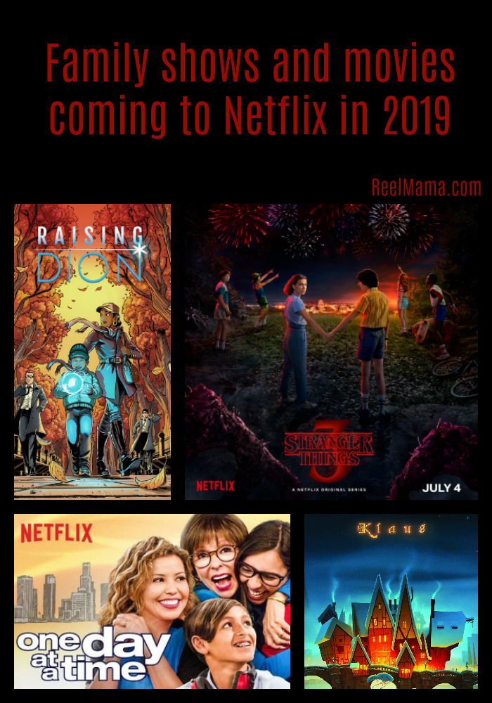 original netflix family movies and shows coming in 2019