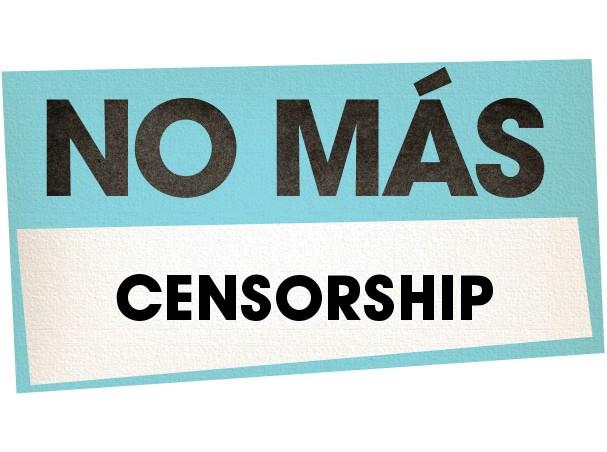 No Más Censorship, No Más