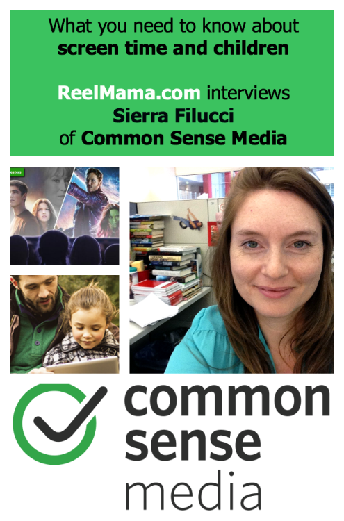 ReelMama.com interviews Sierra Filucci, executive editor of parenting content at Common Sense Media about screen time, social media, and children