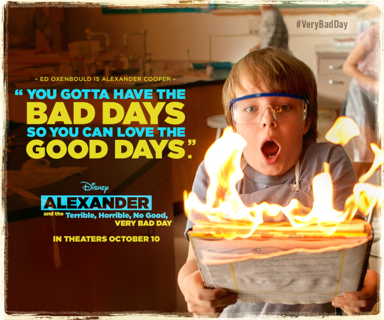 Alexander Very Bad Quote You Gotta Have the Bad Days