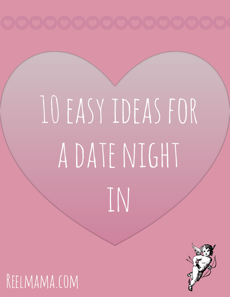 10 easy ideas for a date night in perfect for Valentine's Day