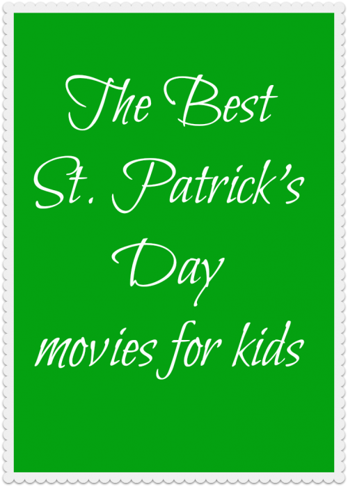The Best St. Patricks Day Movies for kids