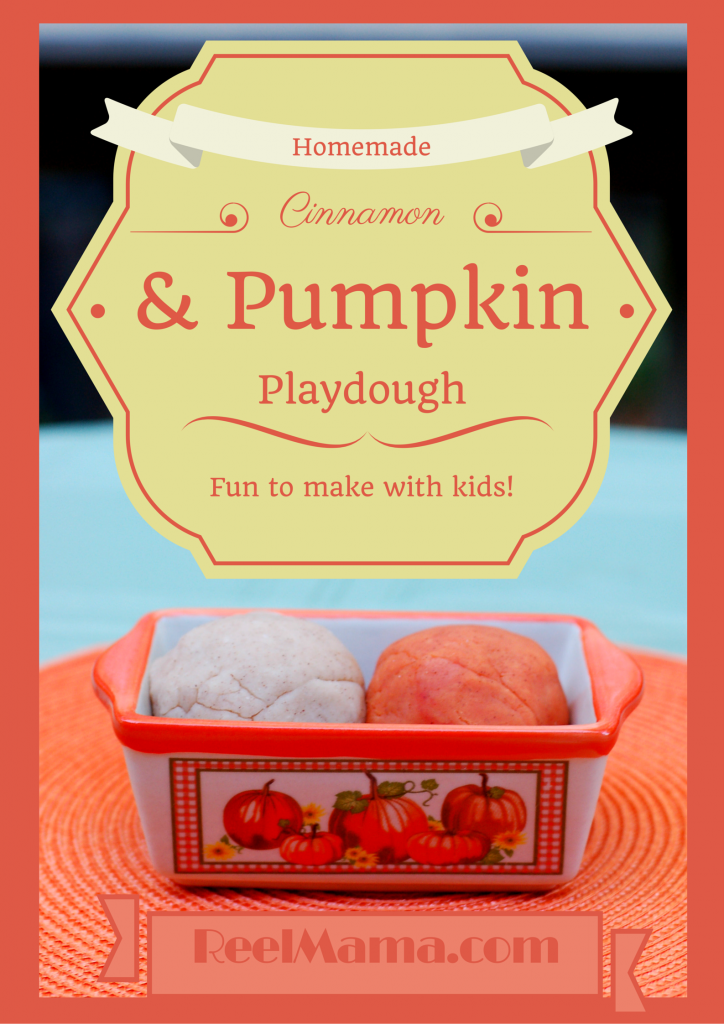 How to make pumpkin playdough and cinnamon playdough with ReelMama.com. Smells divine!