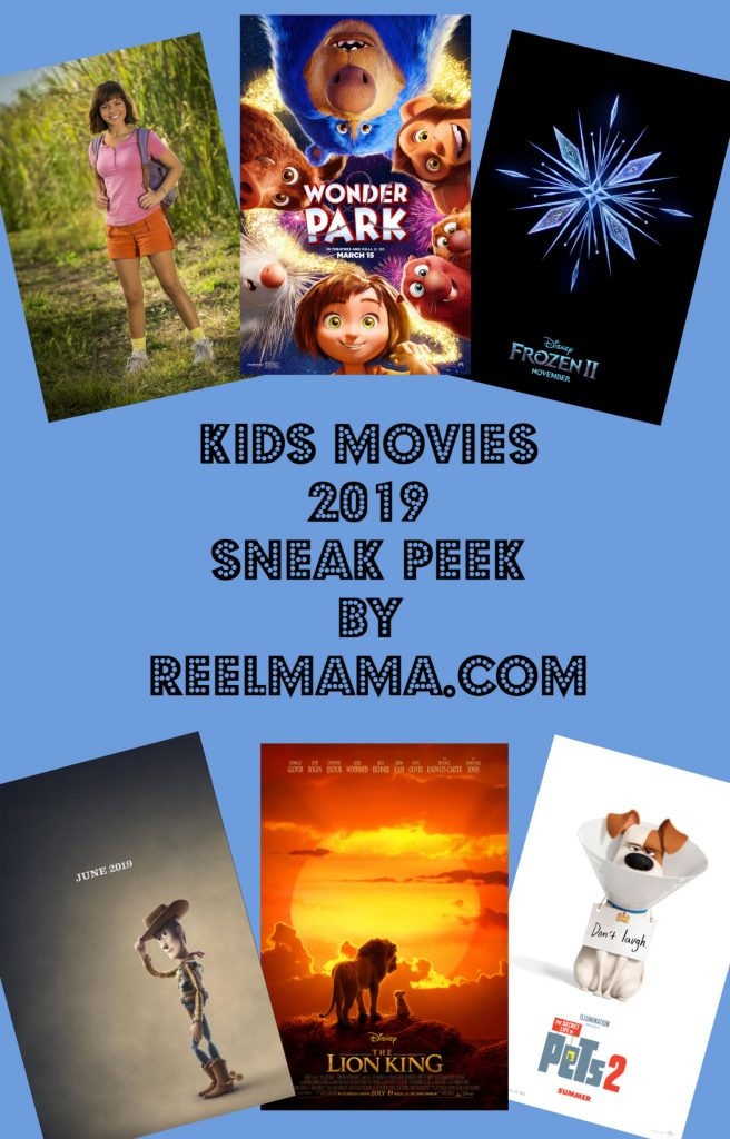 Kids Movies 2019 by ReelMama.com: including Frozen 2, plus live action versions of The Lion King and Dora the Explorer
