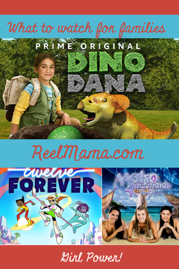 What to Watch for Families: Dino Dana, Twelve Forever, and Mako Mermaid