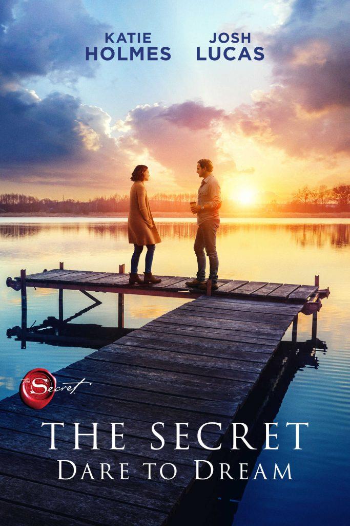The Secret Dare to Dream movie poster